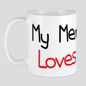 My Memere Loves Me Mug