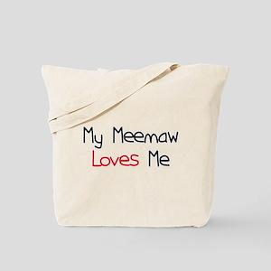 My Meemaw Loves Me Tote Bag