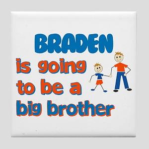 Braden - Going to be a Big Br Tile Coaster
