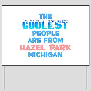 Coolest: Hazel Park, MI Yard Sign