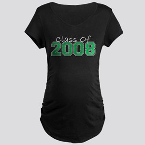 Class Of 2008 (Green Varsity) Maternity Dark T-Shi