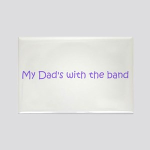 My Dad's with the band Rectangle Magnet