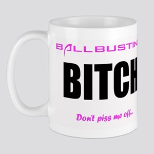 Ballbusting Bitch Mug