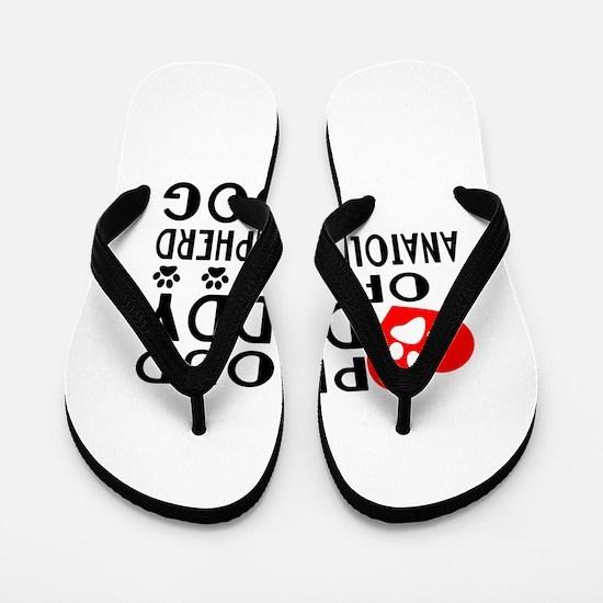 Proud Daddy Of Anatolian Shepherd dog D Flip Flops