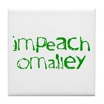 Impeach O'Malley Tile Coaster