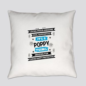It's A Poppy Thing Everyday Pillow