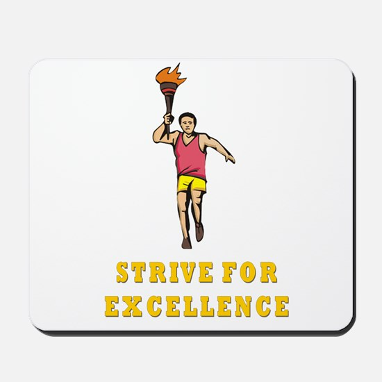 Strive for Excellence Mousepad