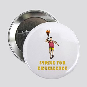 """Strive for Excellence 2.25"""" Button"""