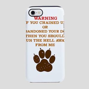 Dog Lover Warning Tshirt I l iPhone 8/7 Tough Case