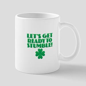 Ready to Stumble Mugs