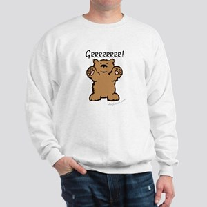 Grrrrrrrr! (Bear) Sweatshirt