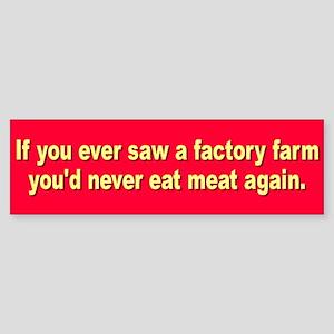 FACTORY FARM Bumper Sticker