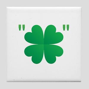 4 Leaf Clover Quotes Tile Coaster