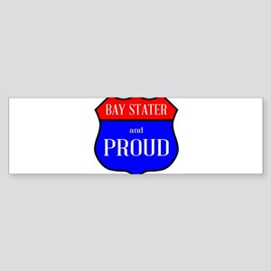 Bay Stater And Proud Bumper Sticker