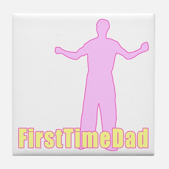 First Time Dad Baby Girl Tile Coaster