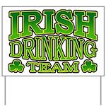 Irish Drinking Team Yard Sign