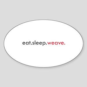 Eat Sleep Weave Oval Sticker