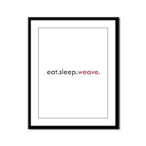 Eat Sleep Weave Framed Panel Print