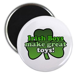 Irish Boys Make Great Toys Magnet