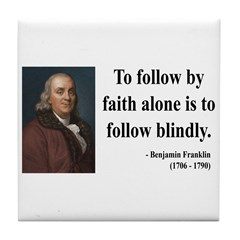 Benjamin Franklin 16 Tile Coaster