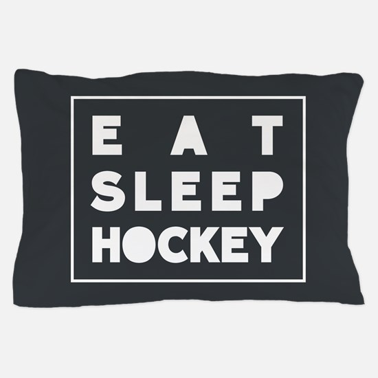 Eat Sleep hockey Pillow Case