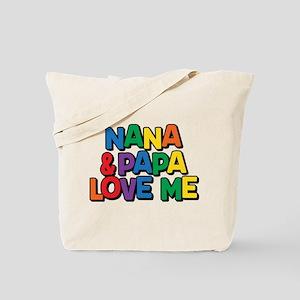 Nana and Papa Love Me Tote Bag