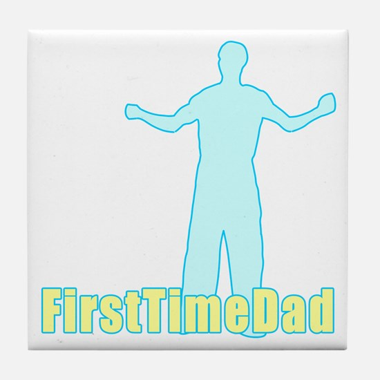 First Time Dad Baby Boy Tile Coaster