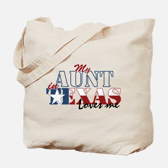 My Aunt in TX Tote Bag