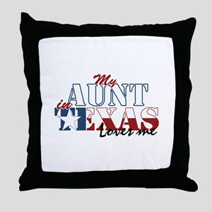 My Aunt In Tx Throw Pillow