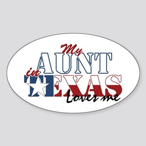My Aunt in TX Sticker (Oval)