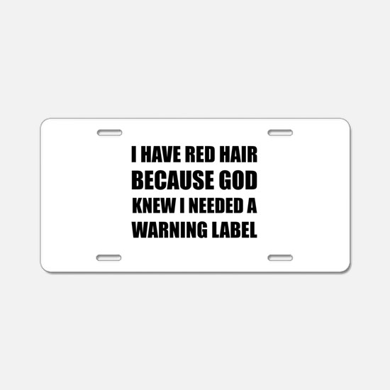 Red Head Hair Warning Label Funny Aluminum License