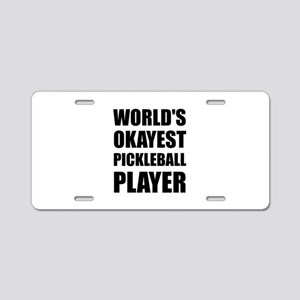 Worlds Okayest Pickleball Player Funny Aluminum Li