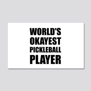 Worlds Okayest Pickleball Player Funny Wall Decal