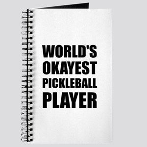 Worlds Okayest Pickleball Player Funny Journal