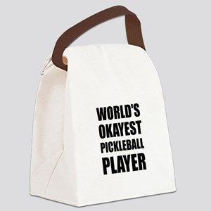 Worlds Okayest Pickleball Player Funny Canvas Lunc