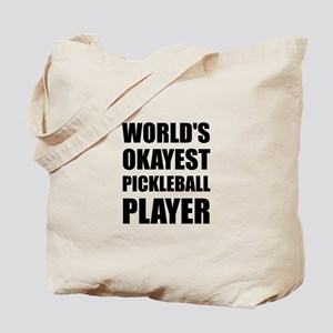 Worlds Okayest Pickleball Player Funny Tote Bag