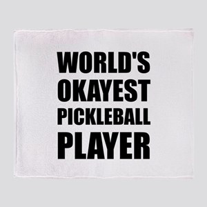 Worlds Okayest Pickleball Player Funny Throw Blank