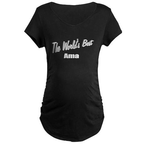 """The World's Best Ama"" Maternity Dark T-Shirt"