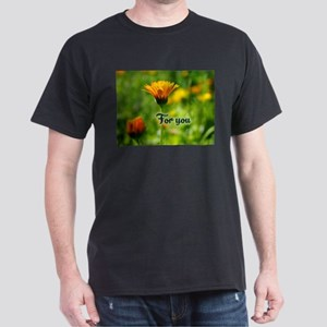 For You flower T-Shirt