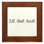 Eat Sleep Scrap Framed Tile