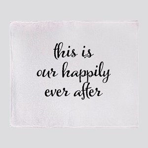 This is our happily ever after Throw Blanket