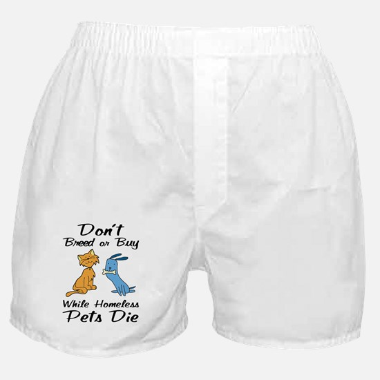 Don't Breed or Buy Cat&Dog Boxer Shorts