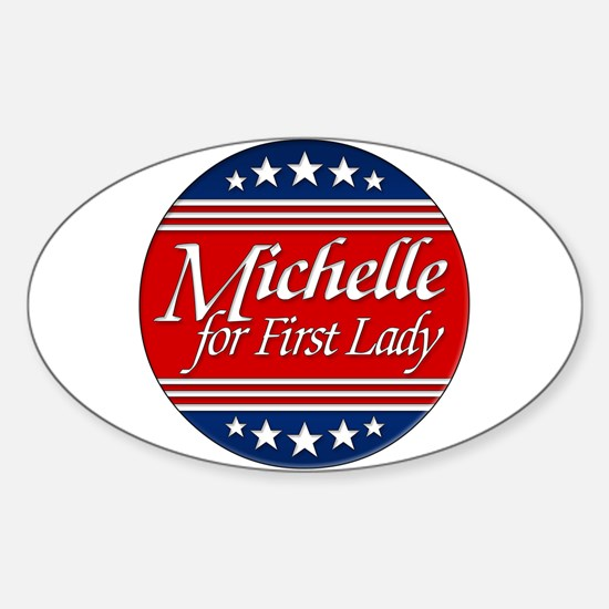 Michelle For 1st Lady Oval Decal