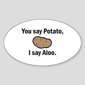 I say Aloo Oval Sticker