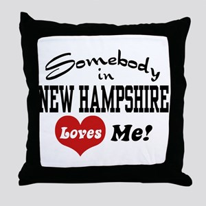 Somebody in New Hampshire Loves Me Throw Pillow