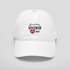Somebody in Wisconsin Loves Me Cap