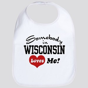 Somebody in Wisconsin Loves Me Bib
