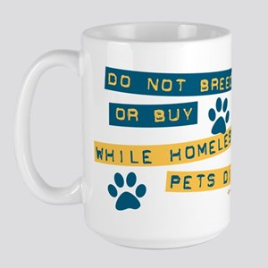 Do Not Breed or Buy Labels Large Mug