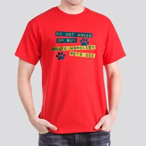 Do Not Breed or Buy Labels Dark T-Shirt