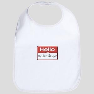 Hello I'm A Rubber Stamper Bib